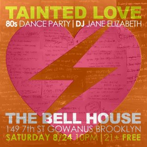 Tainted Love 80s Dance Party